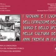 I giovani e i luoghi dell'istruzione dello svago e dello sport nella cultura degli anni trenta in Italia